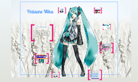 Copy of Hatsune Miku