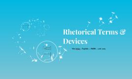 Rhetorical Terms & Devices