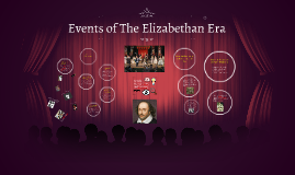 Events of The Elizabethan Era