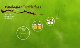 Patologías lingüísticas