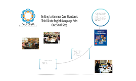 Getting to Common Core Standards