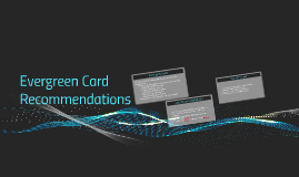 Evergreen Card Recommendations
