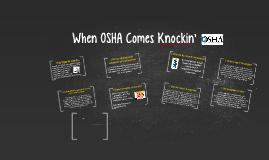 When OSHA Comes Knockin'