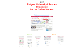 Rutgers University Libraries Orientation for the Online Student