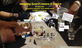 Quad D Lessons in Science