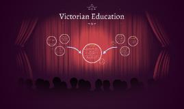 Copy of Victorian Education