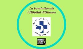 La Fondation de l'Hôpital d'Ottawa