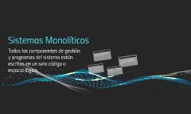 Sistemas Monoliticos
