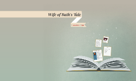 Wife of Bath's Tale Overview
