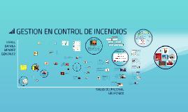 Copy of GESTION EN CONTROL DE INCENDIOS