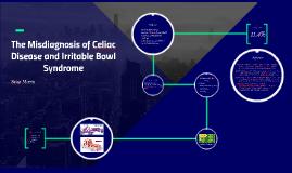 Copy of Celiac Disease or Irritable Bowl Syndrome?