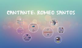 CANTANTE: ROMEO SANTOS