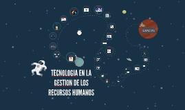 TECNOLOGIA EN LOS RECURSOS HUMANOS