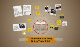 The Police: Are They Doing Their Job?