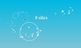 Copy of 8 sites