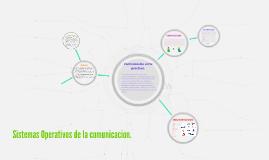 Sistemas Operativos de la comunicacion.