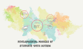 developmental process of students with autism