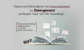 Chancen und Schwierigkeiten von Literaturadaptionen im Comic