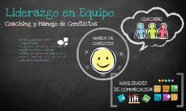Liderazgo en Equipo: Coaching y Manejo de Conflictos