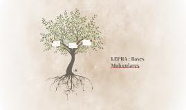 LEPRA : Bases Moleculares