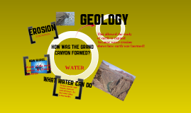 Copy of How was the Grand Canyon Formed?
