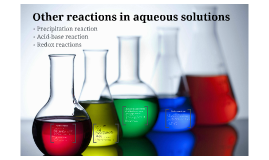 Other reactions in aqueoues solutions
