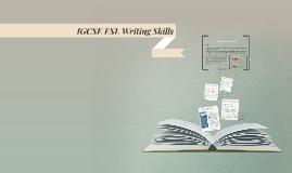 Copy of IGCSE ESL Writing Skills