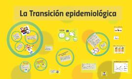 Copy of La Transicion epidemiologica