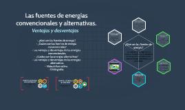 Copy of Las fuentes de energías convencionales y alternativas