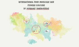 International fitness and food cultures