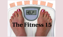 The Fitness 15
