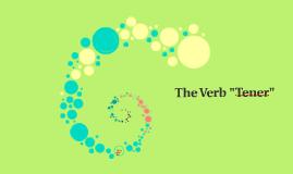 """The Verb """"Tener"""""""