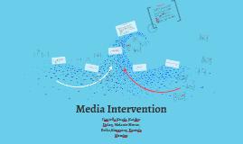 Media Intervention