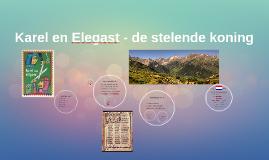 Karel en Elegast - de stelende koning