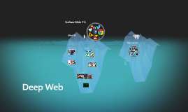 Copy of Deep Web