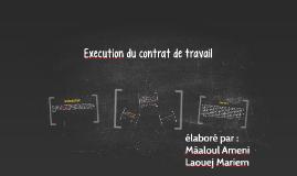 Execution du contrat de travail