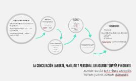LA CONCILIACIÓN LABORAL, FAMILIAR Y PERSONAL: UN ASUNTO TODA