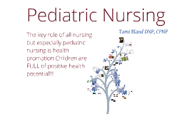 Pediatric Nursing and Family Centered Care