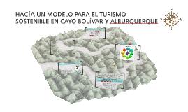 HACÍA UN MODELO PARA EL TURISMO SOSTENIBLE EN CAYO BOLÍVAR Y