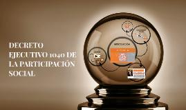 DECRETO EJECUTIVO 1040 DE LA PARTICIPACIÓN SOCIAL