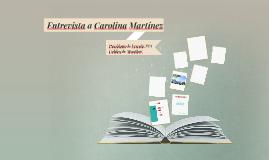 Entrevista a Carolina Martínez