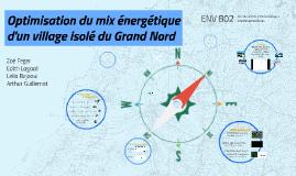 Optimisation du mix énergétique d'un village isolé du grand Nord