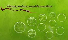 10 vibrant, verdant, versatile smoothies