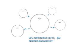 Grundforløbsprøve - G2 ernæringsassistent