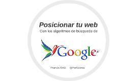 Posicionar tu web con los nuevos algoritmos de Google