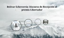 Bolívar Echeverría: Discurso de Recepción al premio Libertad