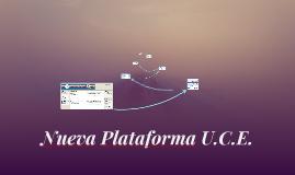 Nueva Plataforma U.C.E.