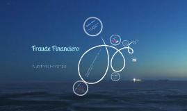 Copy of Fraude Financiero - Auditoría Forense