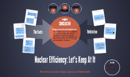 Nuclear Efficiency: Let's Keep At It