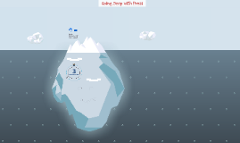 Diving Deep with Prezi